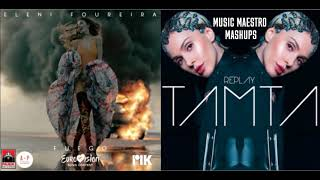 Fuego/Replay [Eurovision Mashup] - Eleni Foureira & Tamta