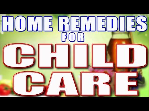 Home Remedies For Child Care II बच्चोँ की देखभाल के घरेलु नुस्खे II