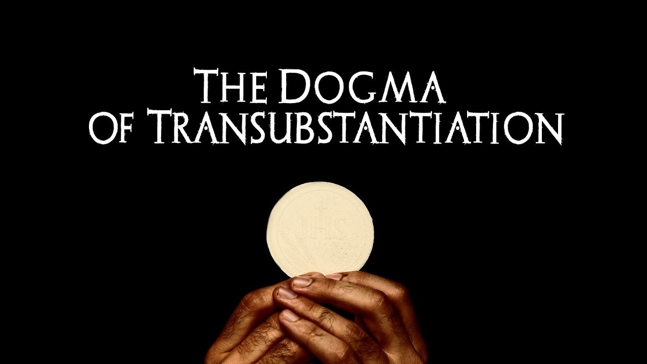 CATHOLIC MASS PART 2: The Dogma of Transubstantiation ...