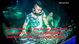 Mixcloud.No1 -  Set Nhạc Ke Của 3 Anh Em ^^ Triệu Muzik Ft Ánh Chuột & Trang8888 Mix Vol.2