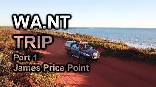 WA.NT Trip Part 1 | James Price Point | The Kimberley, WA