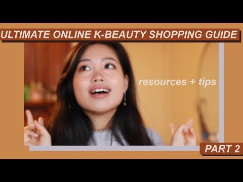ULTIMATE K-BEAUTY ONLINE SHOPPING GUIDE PART 2 | Best Resources, Who I Follow, & Smart Consumerism