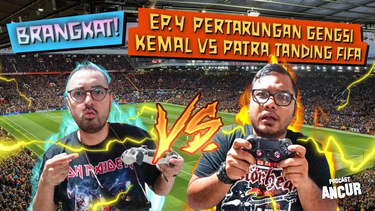 Download BRANGKAT! Episode 4 : Pertaruhan Gengsi Fifa! Kemal vs Patra! #PodcastAncur