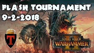 FLASH TOURNAMENT SERIES | Week 4 - Total War: Warhammer 2 Competitive Showdown