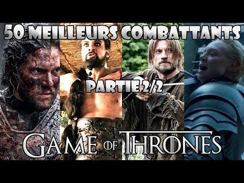 Les 50 meilleurs combattants de Game of Thrones (partie 2/2)