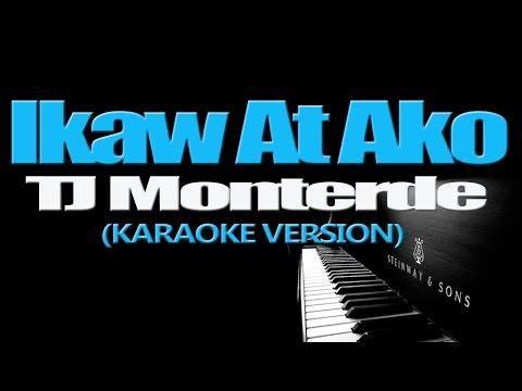 IKAW AT AKO - TJ Monterde (KARAOKE VERSION)