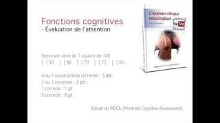 Examen neurologique - fonctions cognitives - Comment évaluer l'attention ?