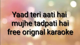 Yaad teri aati hai free karaoke by sahil sharma