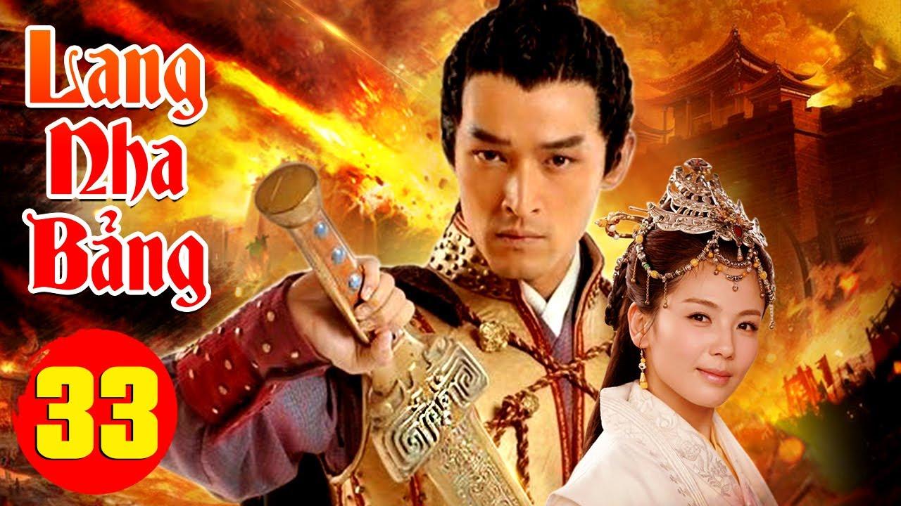 PHIM HAY 2021 | LANG NHA BẢNG – Tập 33 | Phim Bộ Trung Quốc Hay Nhất 2021