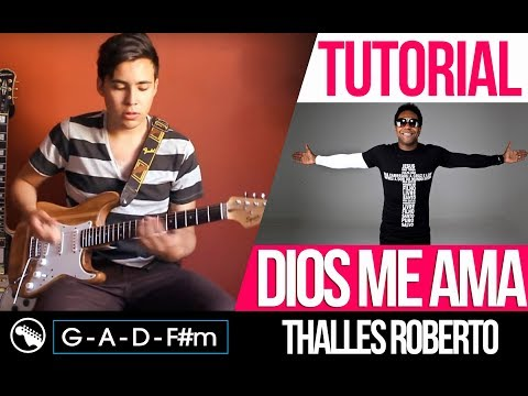 TUTORIAL | Dios me ama - Deus me ama - Thalles Roberto ...