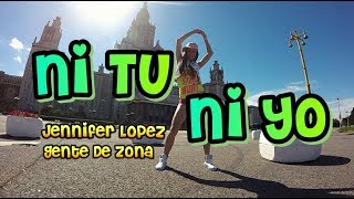 NI TÚ NI YO - Jennifer Lopez feat. Gente De Zona | Zumba Fitness | Dance choreo by M.Belchikova