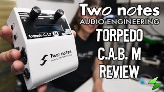 Two notes Torpedo C.A.B. M in-depth review