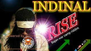 Indinal - Rise [Bajan War Camp 2 0 Riddim] August 2017