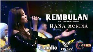 Download Hana Monina || Rembulan || Gedruk dangdut koplo || OM ViA RDD Mp3