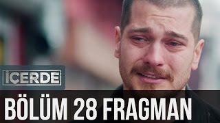 İçerde 28. Bölüm Fragman