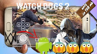 [Only 150mb] watch dogs 2 in android