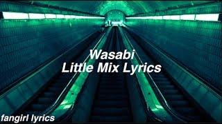 Wasabi    Little Mix