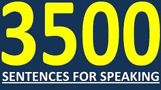3500 ENGLISH SENTENCES FOR ENGLISH SPEAKING - HOW TO LEARN ENGLISH SPEAKING EASILY