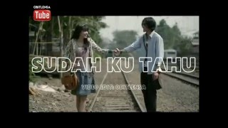 Download Projector Band~Sudah Ku Tahu with lyrics