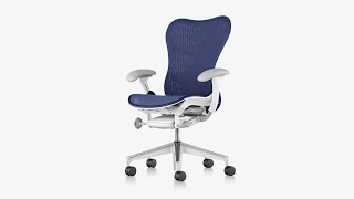 How To Adjust The Mirra 2 Office Chair From Herman Miller