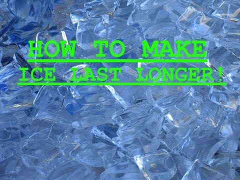 HOW TO MAKE ICE LAST LONGER IN A COOLER!