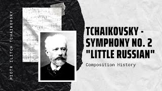 "Tchaikovsky - Symphony No. 2 ""Little Russian"""