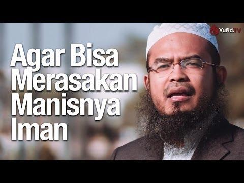 Nasehat dari Kota Madinah: Agar Dapat Merasakan Manisnya Iman - Ustadz Anas Burhanuddin, MA.