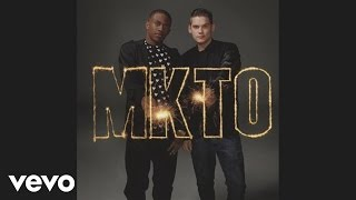MKTO - No More Second Chances ft. Jessica Ashley