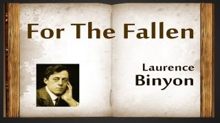 For The Fallen by Laurence Binyon - Poetry Reading