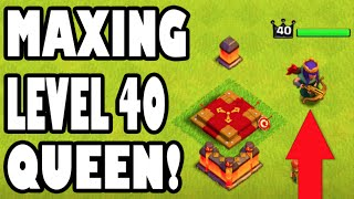 """Clash of Clans - MAXING OUT QUEEN LVL 40! """"UPGRADING QUEEN TO MAXED!"""" After Years We Did It!"""