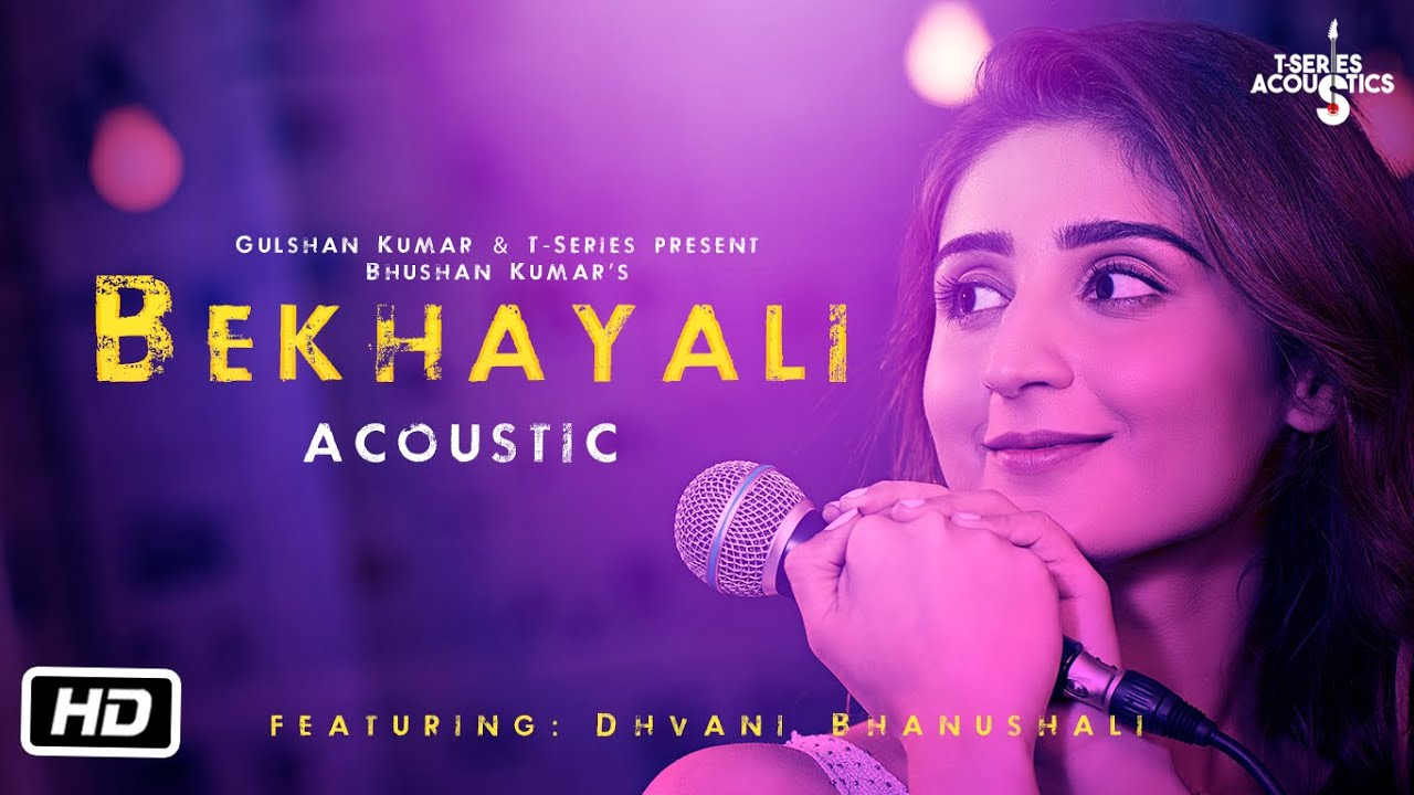 Bekhayali -Acoustic | Dhvani Bhanushali Version | Sachet-Parampara | Kabir Singh Watch Online & Download Free