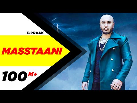 MASSTAANI (Official Video) | B PRAAK |...