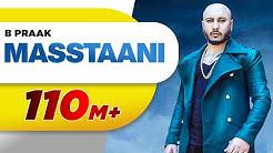 MASSTAANI (Official Video)   B PRAAK   JAANI   Arvindr Khaira   New Punjabi Song 2018