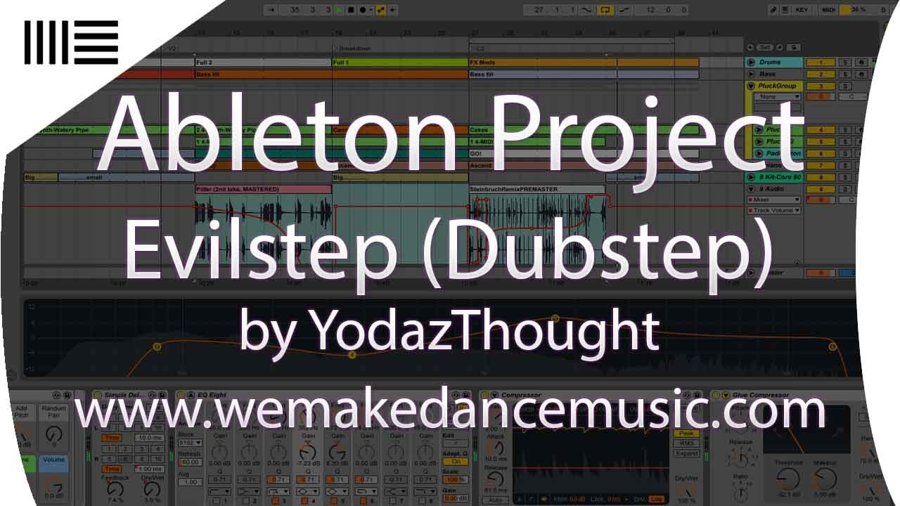 ableton template dubstep evilstep by yodazthought youtube. Black Bedroom Furniture Sets. Home Design Ideas