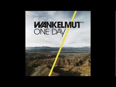 One Day / Reckoning Song (Wankelmut Remix) [Radio Edit] -  Asaf Avidan & The Mojos mit Lyrics