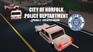 Exploiter Galore   Norfolk City Police Department Patrol (ROBLOX)