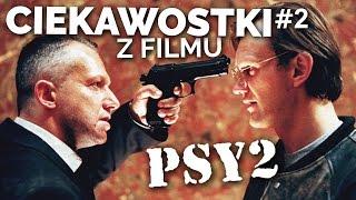 NIEZNANE CIEKAWOSTKI Z FILMU PSY 2 [#2]