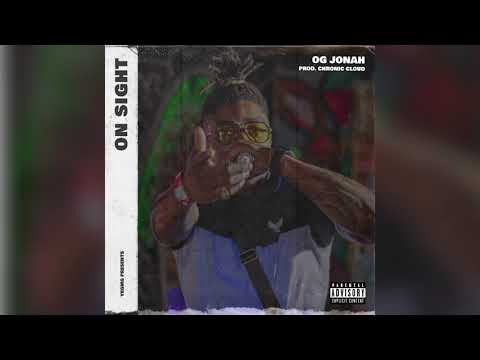 DOWNLOAD OG Jonah – On Sight (Official Audio) Mp3 song
