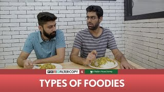 FilterCopy | Types Of Foodies and Hunger | Ft. Robin Hood Army, Dhruv Sehgal, Banerjee & Kartik