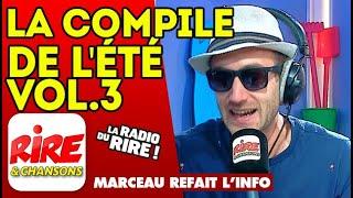"""Marceau refait l'info : la dernière de la saison et """"La compile de l'été volume 3"""""""