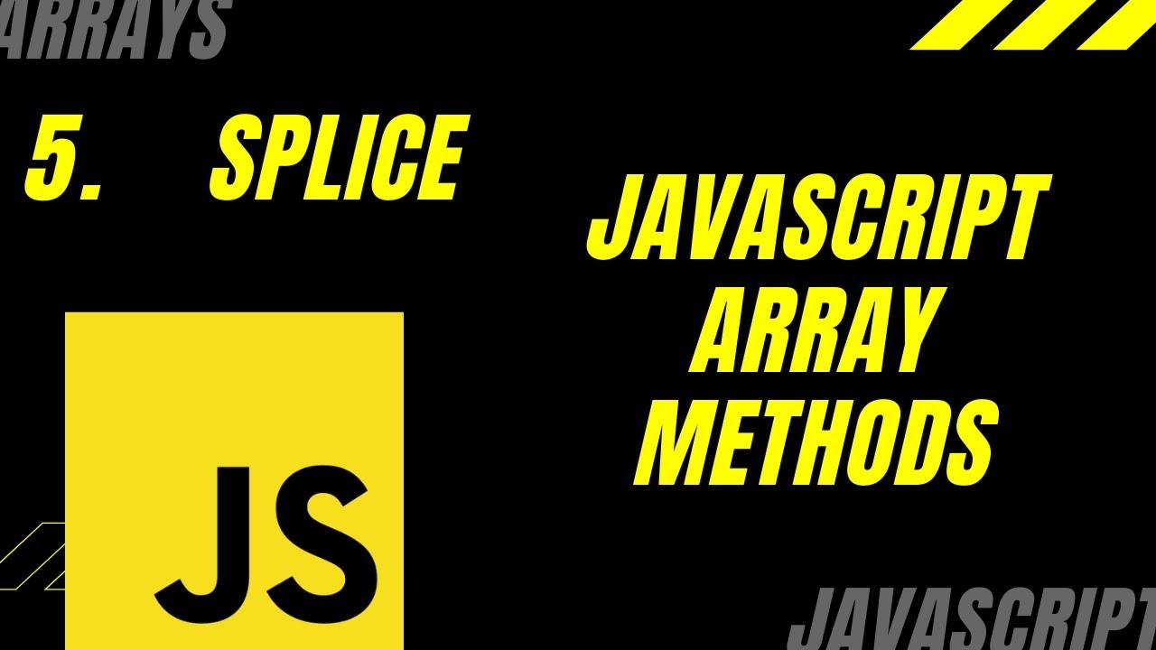 Javascript Array Methods - Splice() - YouTube