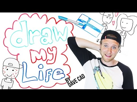 Draw My Life | Dave Cad