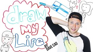 Draw My Life   Dave Cad