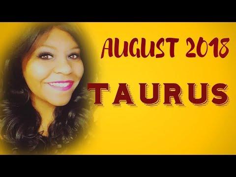 TAURUS HOROSCOPE AUGUST 2018