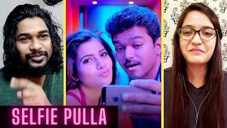 SELFIE PULLA [Reaction]   Full Video Song   Kaththi   Thalapathy Vijay, Samantha   SWAB REACTIONS