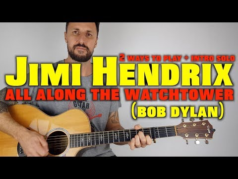 All Along The Watchtower Jimi Hendrix Lesson