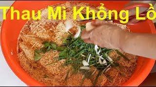 Thử Nấu Thau Mỳ Cay Khổng Lồ