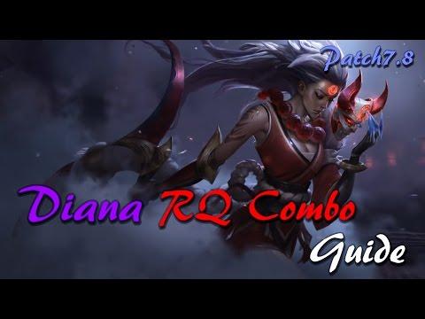 【Diana】 RQ Combo Guide 【League of Legends】