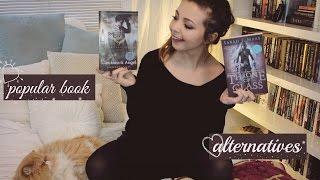 """""""POPULAR"""" BOOK ALTERNATIVES ❀ Recommendations!"""
