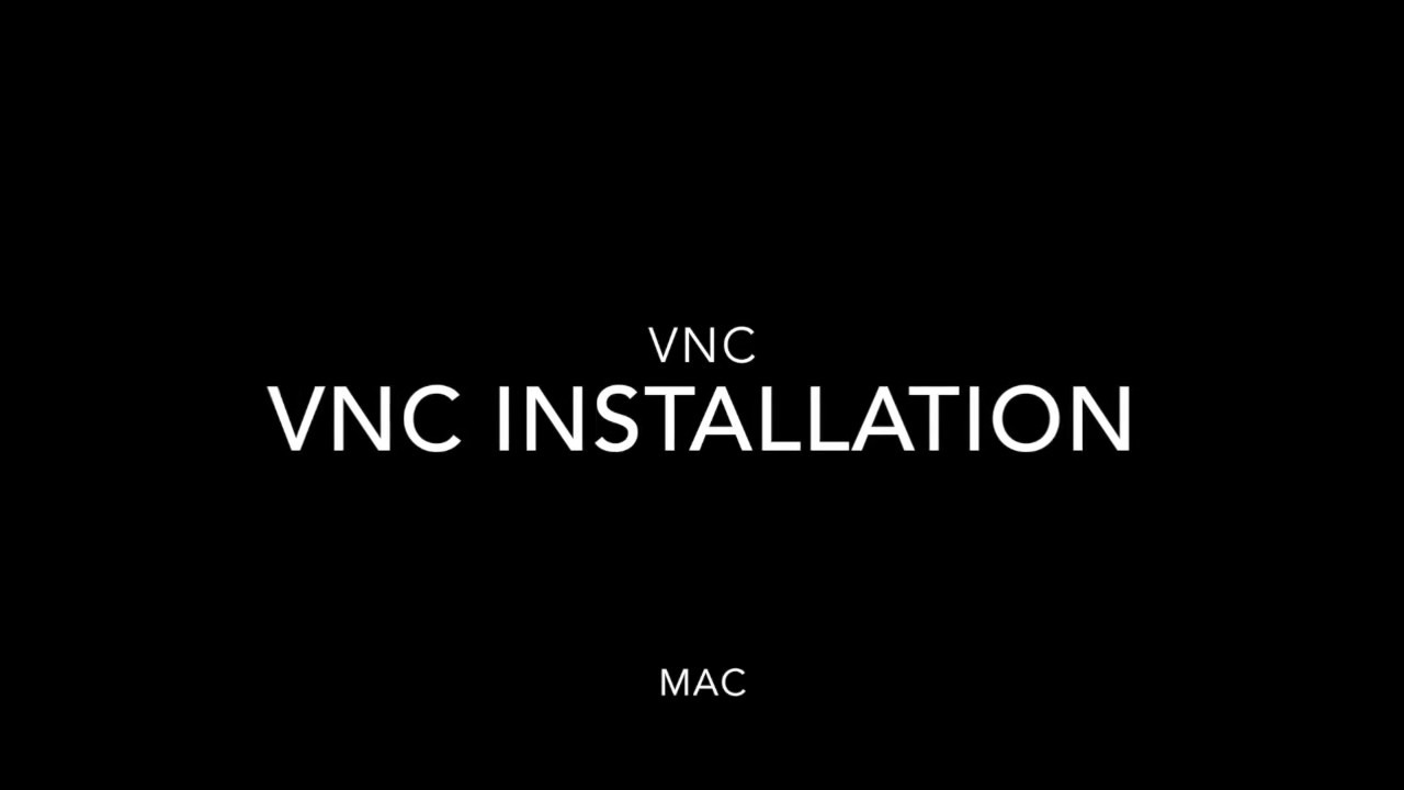 Installing VNC viewer mac